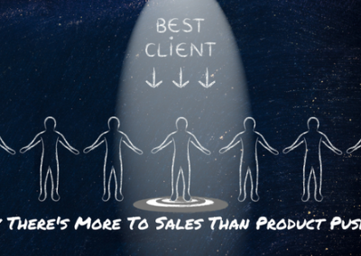 Why There's More To Sales Than Product Pushing