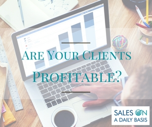 Are Your Clients Profitable?