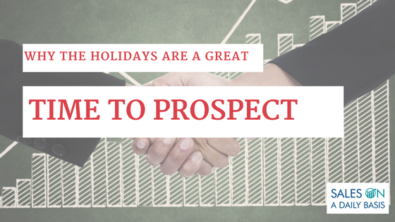 Why the Holidays Are a Great Time to Prospect