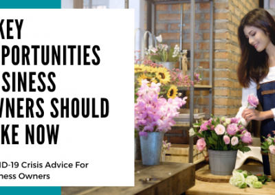 3 Opportunities Business Owners Should Take Now